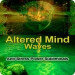 Anti-Stress Power Subliminals