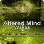 Control Your Dreams Subliminal Program