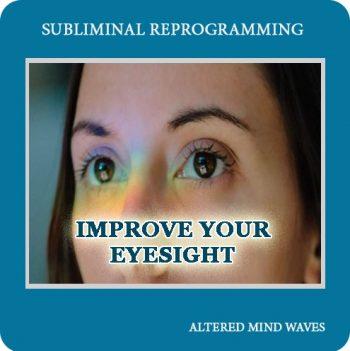 Improve Your Eyesight Subliminal Program