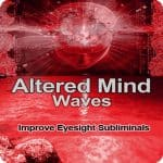 Improve Eyesight Subliminal Program