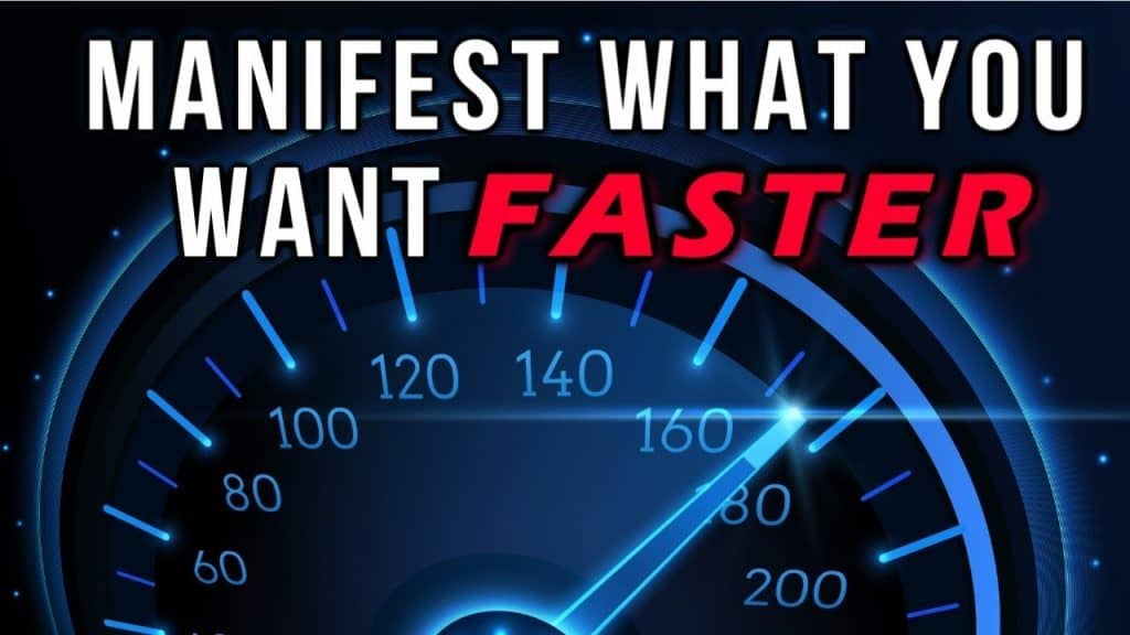 Manifest Faster with Law of Attraction