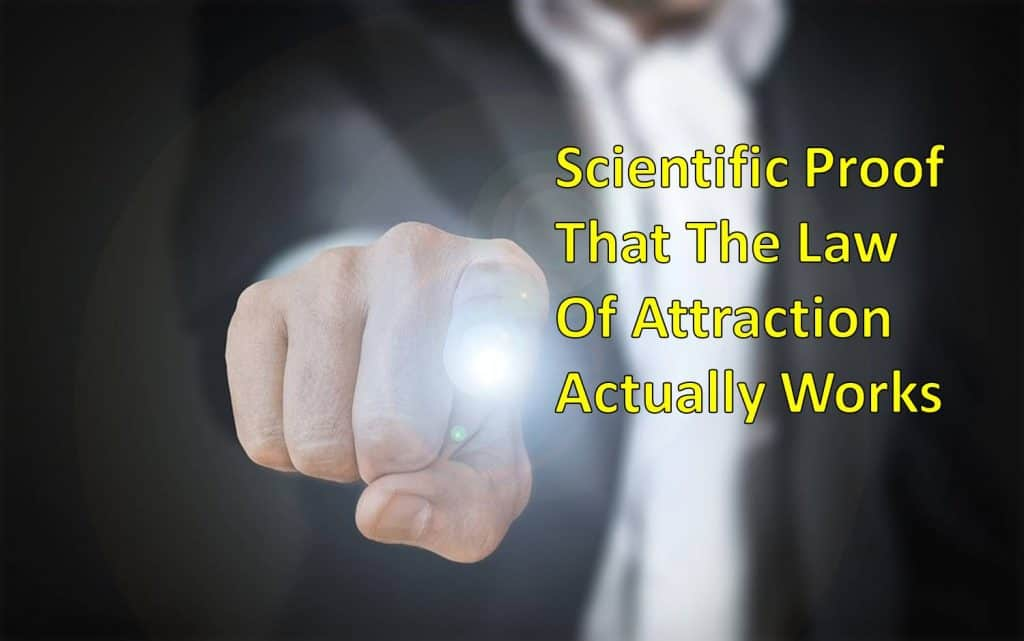 Proof That Law of Attraction Really Works