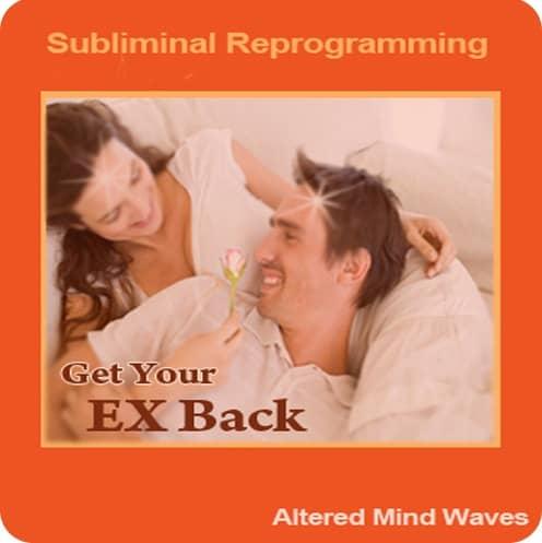 Get Your EX Back Subliminal Program