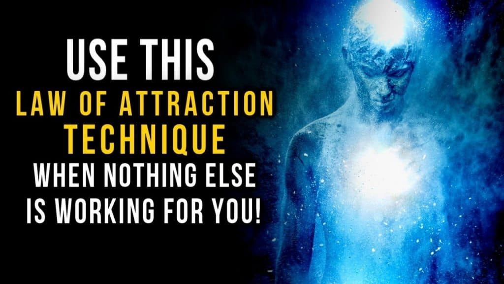 Secret to Using Law of Attraction