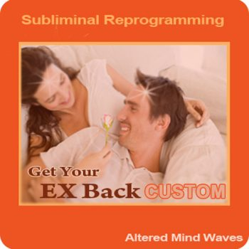 Get_your_ex_Back_Subliminal_Custom