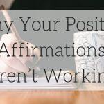 Do Positive Affirmations Work? - The Real Truth About Affirmations
