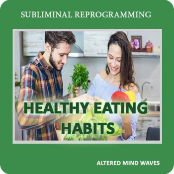 Healthy Eating Habits Subliminal