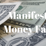 How To Manifest Money Using Law of Attraction