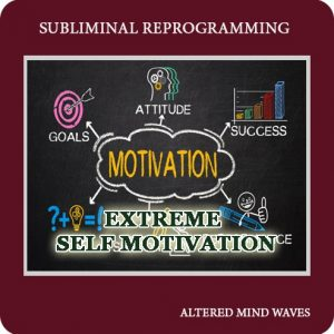 extreme self motivation subliminal hypnosis