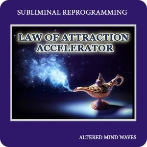 Law of Attraction Accelerator Subliminal Program