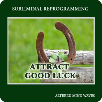 Attract Good Luck Subliminal