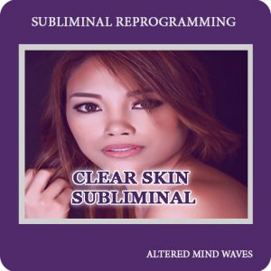 Clear Skin Subliminal